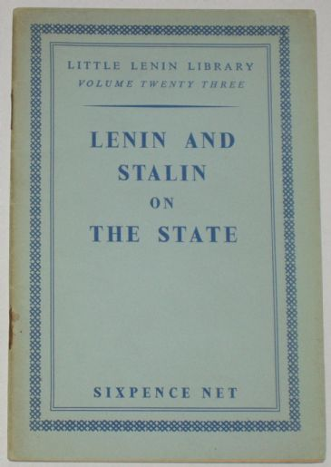 Lenin and Stalin on the State